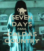 SEVEN DAYS PARA CALDAS COUNTRY - Personalised Poster A4 size