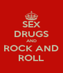 SEX DRUGS AND ROCK AND ROLL - Personalised Poster A4 size