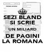 SEZI BLAND SI SCRIE UN MILIARD DE PAGINI LA ROMANA - Personalised Poster A4 size
