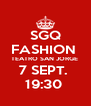 SGQ FASHION  TEATRO SAN JORGE  7 SEPT.  19:30  - Personalised Poster A4 size