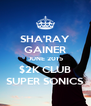 SHA'RAY GAINER JUNE 2015 $2K CLUB SUPER SONICS - Personalised Poster A4 size