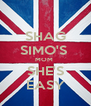 SHAG SIMO'S  MOM  SHE'S EASY - Personalised Poster A4 size