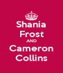Shania Frost AND Cameron Collins - Personalised Poster A4 size