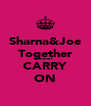 Sharna&Joe Together Foreverr CARRY ON - Personalised Poster A4 size