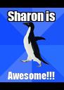 Sharon is Awesome!!! - Personalised Poster A4 size