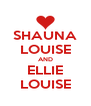SHAUNA LOUISE AND ELLIE LOUISE - Personalised Poster A4 size