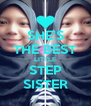 SHE'S THE BEST LITTLE STEP SISTER - Personalised Poster A4 size