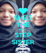 SHE'S THE BEST STEP SISTER - Personalised Poster A4 size