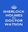 SHERLOCK HOLMES AND DOCTOR WATSON - Personalised Poster A4 size