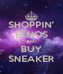 SHOPPIN' ELNOS AND BUY SNEAKER - Personalised Poster A4 size
