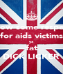 show some respect for aids victims ya fat DICK LICKER - Personalised Poster A4 size