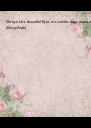 Shreya Urs beautiful Eyes urs smiles oops made me.                      - Personalised Poster A4 size