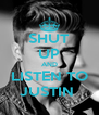 SHUT UP AND LISTEN TO JUSTIN  - Personalised Poster A4 size