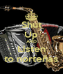 Shut Up AND Listen to norteñas - Personalised Poster A4 size