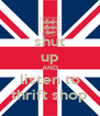 shut up AND listen to thrift shop - Personalised Poster A4 size