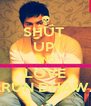 SHUT  UP  AND LOVE VARUN DHAWAN - Personalised Poster A4 size