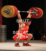 SHUT UP  AND SQUAT... JERK - Personalised Poster A4 size