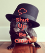 Shut Up & Be Quiet - Personalised Poster A4 size