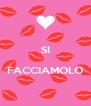 SI  FACCIAMOLO  - Personalised Poster A4 size