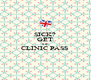 SICK? GET THE  CLINIC PASS  - Personalised Poster A4 size