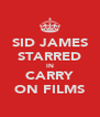 SID JAMES STARRED IN CARRY ON FILMS - Personalised Poster A4 size