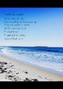 Siempre me quedara La voz suave del mar Volver a respirar la lluvia que caerá Sobre este cuerpo y mojará La flor que crece en mi Y volvera a reir Y cada dia un instante  volvere - Personalised Poster A4 size