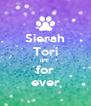 Sierah Tori BFF for ever - Personalised Poster A4 size