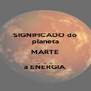 SIGNIFICADO do planeta MARTE .  .  . a ENERGIA - Personalised Poster A4 size