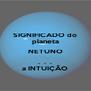SIGNIFICADO do planeta NETUNO .  .  . a INTUIÇÃO - Personalised Poster A4 size