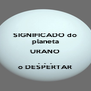 SIGNIFICADO do planeta URANO .  .  . o DESPERTAR - Personalised Poster A4 size
