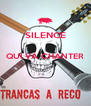 SILENCE  QUI VÀ CHANTER   - Personalised Poster A4 size