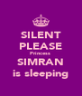 SILENT PLEASE Princess  SIMRAN is sleeping - Personalised Poster A4 size