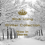 Silver Lining Winter Collection Now In Stores - Personalised Poster A4 size