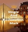 Single  And Fabulous  Exclamation  Mark - Personalised Poster A4 size