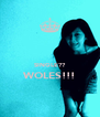 SINGLE?? WOLES!!!  - Personalised Poster A4 size