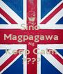Sino  Magpagawa Ng Keep Calm ???? - Personalised Poster A4 size