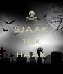 SJAAK TREK HAAK  - Personalised Poster A4 size