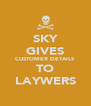 SKY GIVES CUSTOMER DETAILS TO LAYWERS - Personalised Poster A4 size