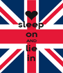 sleep on AND lie in - Personalised Poster A4 size
