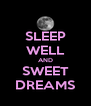 SLEEP WELL AND SWEET DREAMS - Personalised Poster A4 size