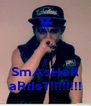 # SmAsHeR aRtIsT!!!!!!!! - Personalised Poster A4 size