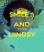 SMILE :) AND VOTE LIINDSY  - Personalised Poster A4 size