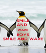 SMILE AND  WAVE BOYS SMILE AND WAVE - Personalised Poster A4 size