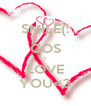 SMILE(: COS I LOVE YOU<3 - Personalised Poster A4 size