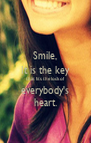 Smile, It is the key that fits the lock of everybody's heart. - Personalised Poster A4 size
