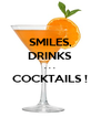 SMILES, DRINKS . . .  COCKTAILS !   - Personalised Poster A4 size