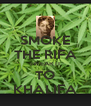 SMOKE THE RIFA SWEAR IT TO KHALIFA - Personalised Poster A4 size
