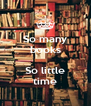 So many books  So little time - Personalised Poster A4 size