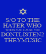 S/O TO THE HATER WHO  WHO'S MAD CAUSE YOU DONTLISTEN2 THEYMUSIC - Personalised Poster A4 size