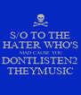 S/O TO THE HATER WHO'S  MAD CAUSE YOU DONTLISTEN2 THEYMUSIC - Personalised Poster A4 size